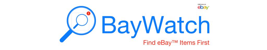 BayWatch Find eBay Items First